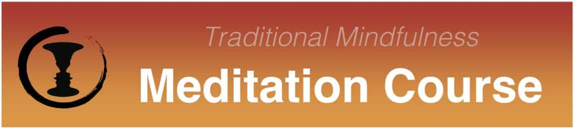 Traditional mindfulness meditation course header
